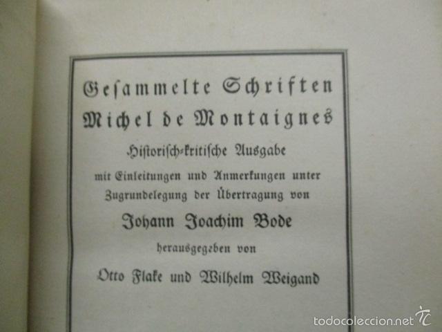 Libros antiguos: Cefammelte Gchriften, Richel de Montaignes 1915 (en aleman) - Foto 7 - 56031687