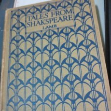 Libros antiguos: TALES FROM SHAKSPEARE CHARLES LAMB EDIT BLACKIE & SON LIMITED AÑOS 30. Lote 56042632
