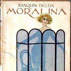 Libros antiguos: JOAQUIN BELDA : MORALINA (HISPANIA, C. 1930). Lote 56085571