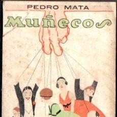 Libros antiguos: PEDRO MATA :MUÑECOS (PUEYO, 1926). Lote 56086077