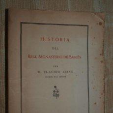 Libros antiguos: PLACIDO ARIAS. HISTORIA DEL REAL MONASTERIO DE SAMOS. LUGO. GALICIA. HISTORIA LOCAL. . Lote 56088368