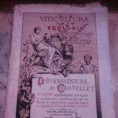 Libros antiguos: VITICULTURA Y ENOLOGÍA ESPAÑOLAS (VALENCIA, 1886) O TRATADO SOBRE EL CULTIVO DE LA VID Y LOS VINOS D. Lote 56098423