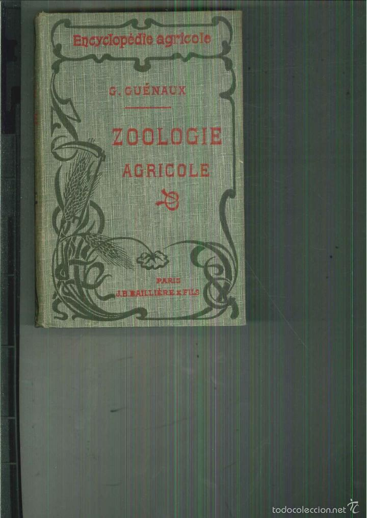 Libros antiguos: ZOOLOGIE AGRICOLE. Georges Guénaux - Foto 1 - 56107141