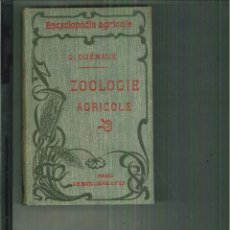 Libros antiguos - ZOOLOGIE AGRICOLE. Georges Guénaux - 56107141
