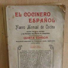 Libros antiguos: EL COCINERO ESPAÑOL. MANUAL DE COCINA ECONÓMICA. AÑO 1921. POR R. M. B.,203 PAGINAS. Lote 56126243