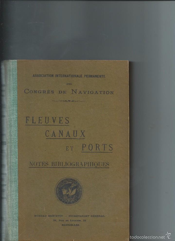 1924 - RÍOS CANALES Y PUERTOS - INTERESANTE BIBLIOGRAFÍA DE TODO EL MUNDO DE 1916 A 1920 (Libros Antiguos, Raros y Curiosos - Ciencias, Manuales y Oficios - Otros)