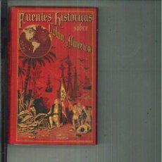 Libros antiguos: FUENTES HISTÓRICAS SOBRE COLÓN Y AMÉRICA. PEDRO MARTIR ANGLERIA. Lote 56135718