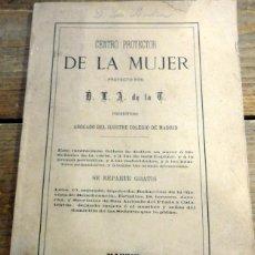 Libros antiguos: CENTRO PROTECTOR DE LA MUJER. PROYECTO DE D.L.A. DE LA F. ABOGADO DEL ILUSTRE COLEGIO DE MADRID.1876. Lote 56150884