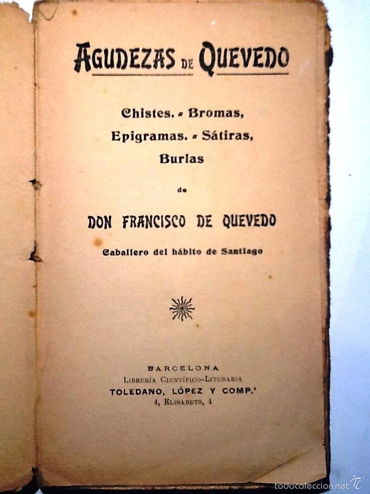 AGUDEZAS DE QUEVEDO.. CHISTES, BROMAS, EPIGRAMAS, SATIRAS BURLAS. (Libros antiguos (hasta 1936), raros y curiosos - Literatura - Narrativa - Otros)