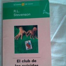 Libros antiguos: EL CLUB DE LOS SUICIDAS R.L. STEVENSON . Lote 56180918