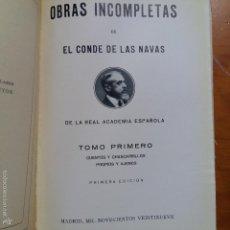Libros antiguos: OBRAS INCOMPLETAS DE EL CONDE DE LAS NAVAS.TOMO PRIMERO PRIMERA EDICION, 1929. Lote 237032235