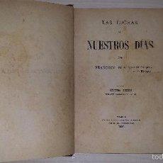 Libros antiguos: LAS LUCHAS DE NUESTROS DIAS (1906) FRANCISCO PI Y MARGALL. Lote 56190817