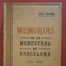 Libri antichi: MEMORIAS DE UN MENESTRAL DE BARCELONA (1792-1854). JOSÉ COROLEU. Lote 56208716