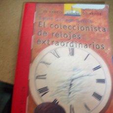 Libros antiguos: EL COLECCIONISTA DE RELOJES EXTRAORDINARIOS-LAURA GALLEGO. Lote 56216197