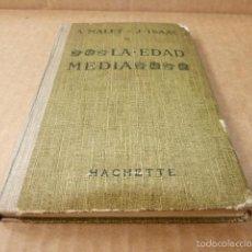 Libros antiguos: LA EDAD MEDIA - A.MALET & J. ISAAC (MABEL MARAÑON MOYA) TAPA DURA 1935. Lote 56219720