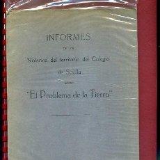 Libros antiguos: INFORMES DE LOS NOTARIOS DEL TERRITORIO DEL COLEGIO DE SEVILLA ... .N. Lote 56227038
