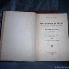 Libros antiguos: D.FRANCISCO DE TOLEDO·ORGANIZADOR DEL PERU - AÑO 1935 - R.LEVILLIER - ILUSTRADO.. Lote 56230960