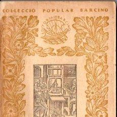 Libros antiguos: PERE BOHIGAS : RESUM D'HISTÒRIA DEL LLIBRE (BARCINO, 1933). Lote 56267773