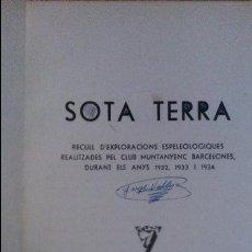 Old books - Sota Terra. Recull d'exploracions espeleologiques. Club Muntanyenc Barcelones 1935 - 56272823