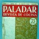 Libros antiguos: PALADAR REVISTA DE COCINA Nº 24 MAYO 1934 . Lote 56277612