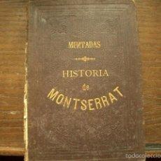 Libros antiguos: HISTORIA DE MONTSERRAT 1871 VER FOTOS. Lote 56299419