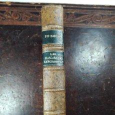 Libros antiguos: LAS MASCARADAS SANGRIENTAS - PÍO BAROJA - . Lote 56305875