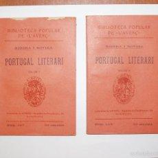 Libros antiguos: BIBLIOTECA POPULAR DE L'AVENÇ. PORTUGAL LITERARI. RIBERA I ROVIRA. 2 VOLUMS. 1912. Lote 56308160