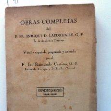 Libros antiguos: OBRAS COMPLETAS DE ENRIQUE D. LACORDAIRE VS ESPAÑOLA DE FR RAIMUNDO CASTAÑO. CONFERENCIAS 1845-1846. Lote 56326498
