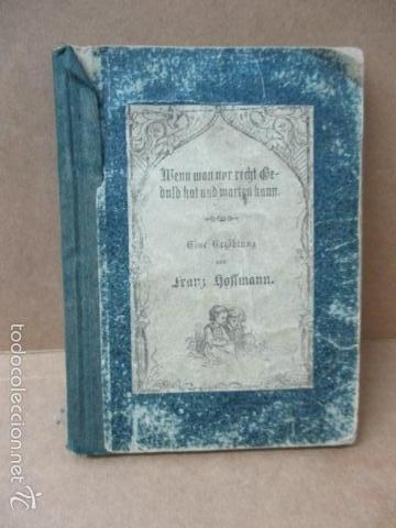 WENN MAN NUR RECHT GEBULT HAT! FRANZ HOFFMAN - 1865 - CON ILUSTRACIONES B/N DE CAZA (VER FOTOS) (Libros Antiguos, Raros y Curiosos - Otros Idiomas)