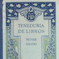 Libros antiguos: TENEDURÍA DE LIBROS. - F. T. D.. Lote 56363752