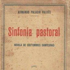 Sinfonía pastoral.. - Armando Palacio Valdés..