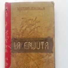 Libri antichi: LA ENJUTA 1910 VICTOR CATALA. TRADUCCION M. DOMENJE MIR. Lote 56402609