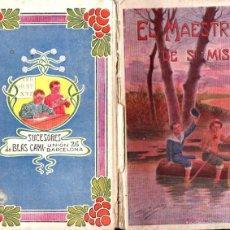 Libros antiguos: RAMÓN POMÉS : EL MAESTRO DE SÍ MISMO (SUC. DE BLAS CAMÍ, 1909) . Lote 56484055