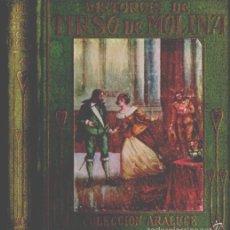 Libros antiguos: ARALUCE : HISTORIAS DE TIRSO DE MOLINA (C. 1930). Lote 56484581