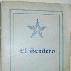 Libri antichi: KRISHNAMURTI : EL SENDERO. (1ª EDICIÓN ESPAÑOLA 1928). . Lote 56486895