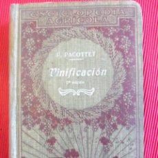 Libros antiguos: VINIFICACION 2 EDICION-P PACOTTET. Lote 56500722