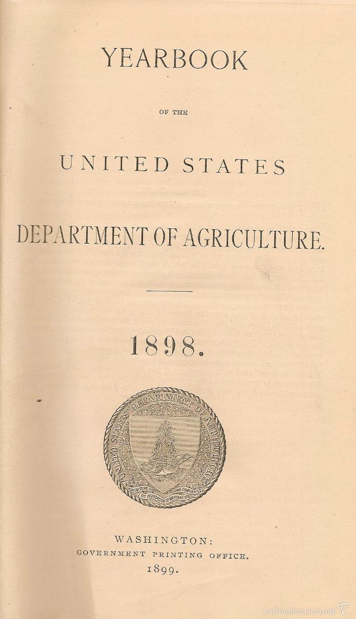 * AGRICULTURA * ESTADOS UNIDOS * YEARBOOK OF THE UNITED STATES DEPARTMENT OF AGRICULTURE – 1898 (Libros Antiguos, Raros y Curiosos - Historia - Otros)