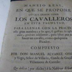 Libros antiguos: LIBRO MANEJO REAL EN QUE SE PROPONE LO QUE DEBEN SABER LOS CAVALLEROS EN ESTA FACULTAD MADRID 1769 . Lote 56530577