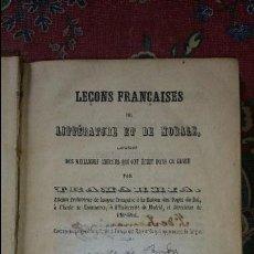 Libros antiguos: LEÇONS FFRANÇAISES DE LITTÉRATURA ET DE MORALE. TRAMARRIA. 1853. Lote 56539096