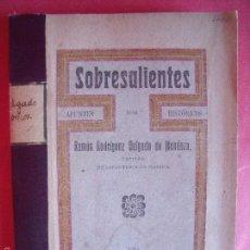 Libros antiguos: RAMON RODRIGUEZ DELGADO DE MENDOZA.-SOBRESALIENTES.-MILITARIA.-TALLERES LA UNION.-JAEN.-AÑO 1908.. Lote 56543703