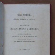 Libros antiguos: REAL ACADEMIA DE CIENCIAS MORALES Y POLITICAS. RESÚMEN DE SUS ACTAS Y DISCURSO 1876. Lote 56575773