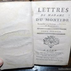 Libros antiguos: LETTRES DE MADAME DU MONTIER. TOMO I. 1767. Lote 56576501