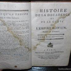 Libros antiguos: HISTOIRE DE LA DECADENCE ET DE LA CHUTE DE L'EMPIRE ROMAIN. TOMO 17. 1795. Lote 56576771