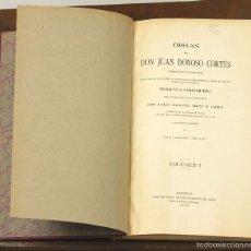 Libros antiguos: 7473 - OBRAS DE DON JUAN DONOSO. 4 TOMOS(VER DESCRIP). M. ORTI. EDI. F. SALES. 1903-1904.. Lote 56583821