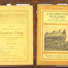 Libros antiguos: 7477 - LOCOMOTIVE. 2 EJEMPLARES(VER DESCRIP). VV. AA. EDI. MARCHINERY. 1910-1912.. Lote 56588194