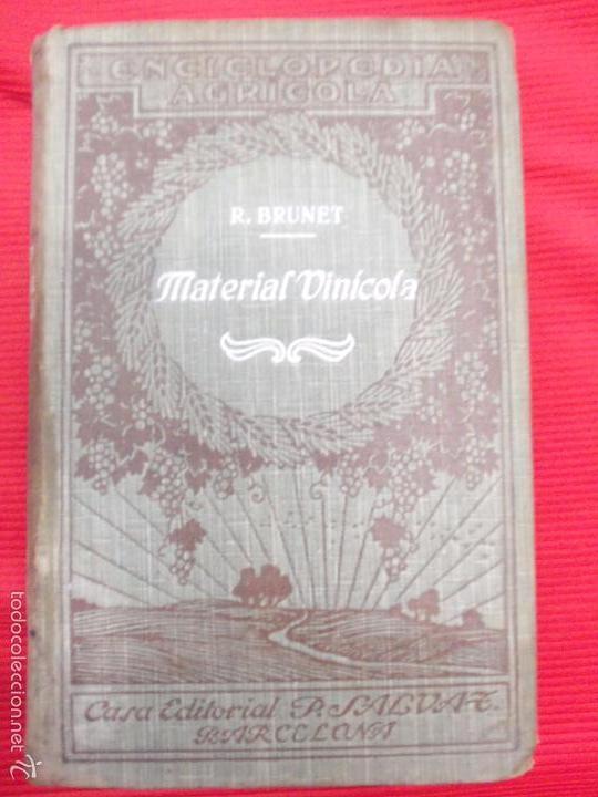 MATERIAL VINICOLA-R BRUNET (Libros Antiguos, Raros y Curiosos - Cocina y Gastronomía)