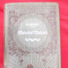 Libros antiguos: MATERIAL VINICOLA-R BRUNET. Lote 56605091