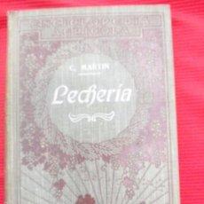 Libros antiguos: LECHERIA-C MARTIN. Lote 56605218