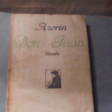 Libros antiguos: AZORIN - DON JUAN - NOVELA RAFAEL CARO RAGGIO EDT. MADRID 1927 - 181 PAG. 19X12,5 CM. . Lote 56635952
