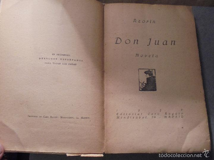 Libros antiguos: AZORIN - DON JUAN - NOVELA RAFAEL CARO RAGGIO EDT. MADRID 1927 - 181 PAG. 19X12,5 CM. - Foto 2 - 56635952